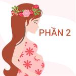 Mang thai không chỉ là việc của phái nữ Phần 2